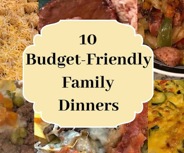 10 budget-friendly family dinners