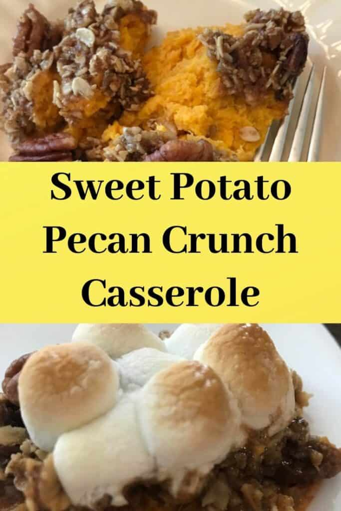 Sweet potato pecan crunch casserole with and without marshmallow topping