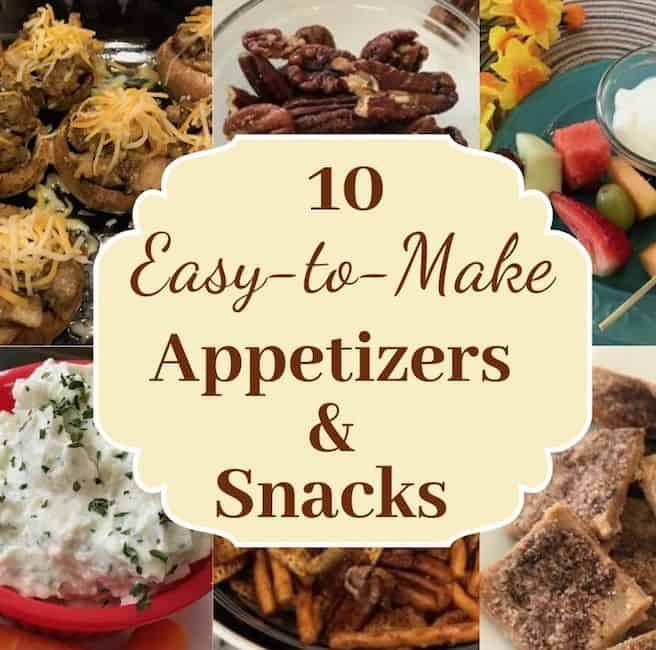 10 Easy-to-make appetizers and snacks
