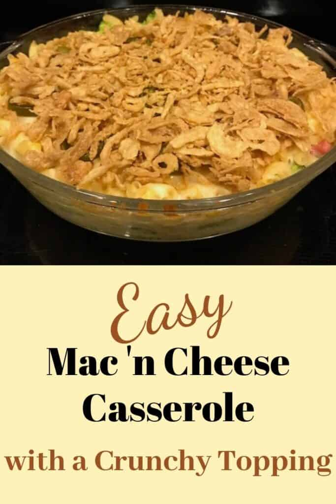 Easy mac and cheese casserole with fried onions on top.