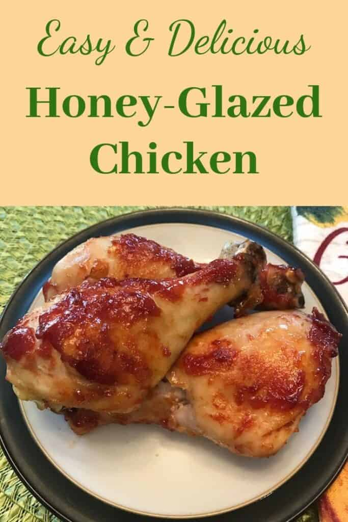 Easy and delicious honey-glazed chicken legs
