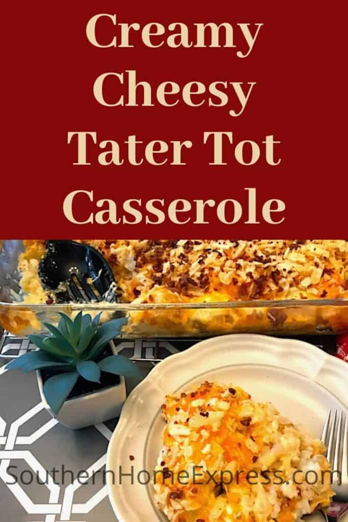 Plate of Tater Tot casserole next to a serving dish