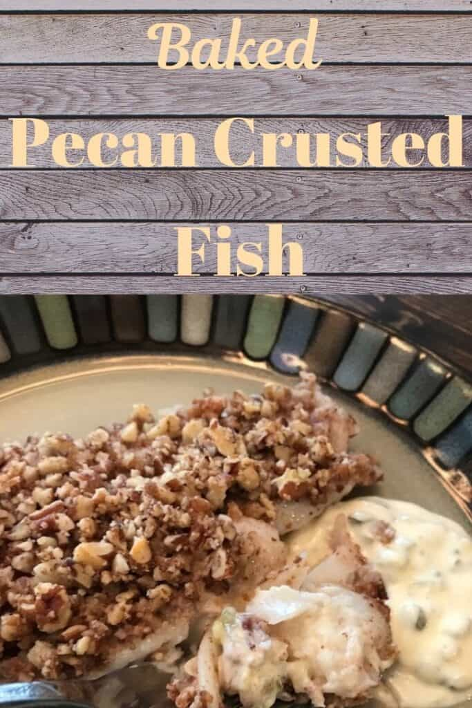 Baked pecan crusted fish and tartar sauce