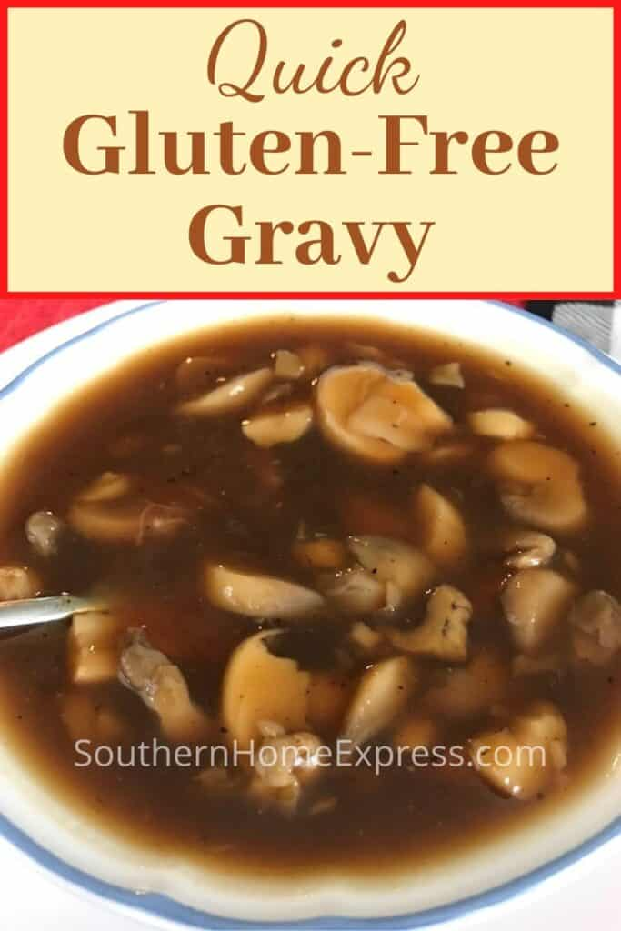 Bowl of gluten-free gravy with mushrooms