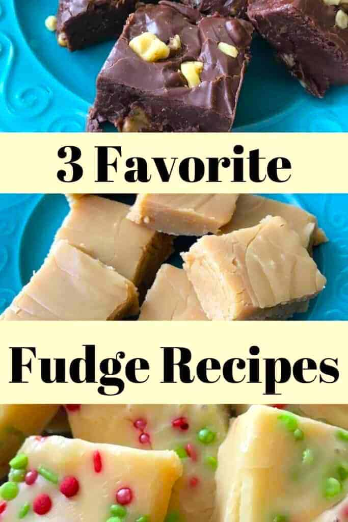 3 easy favorite fudge recipes with chocolate fudge, peanut butter fudge, and white chocolate fudge