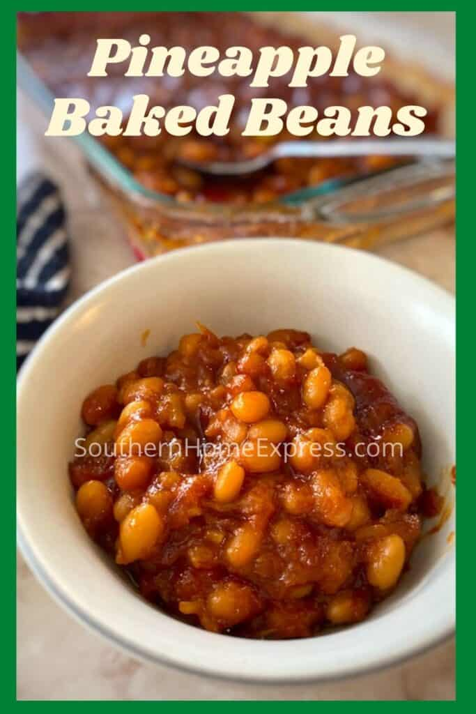 Bowl of pineapple baked beans in front of a baking pan