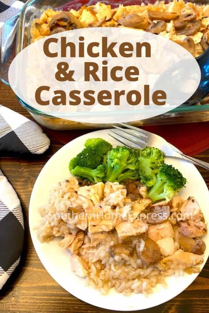 Pan of chicken and rice casserole above a plate of the casserole with a side of broccoli