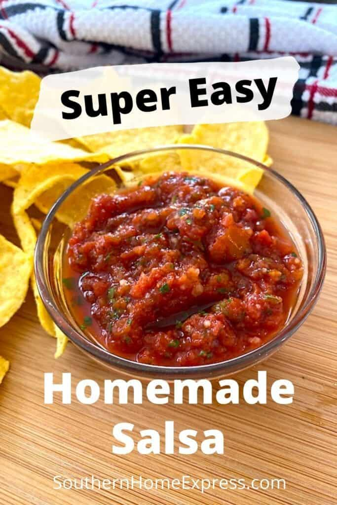 bowl of super easy homemade salsa beside chips