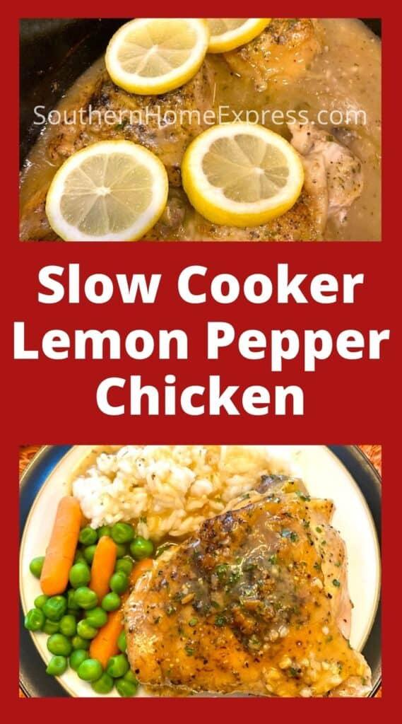 Lemon pepper chicken with lemon slices above plate of chicken dinner