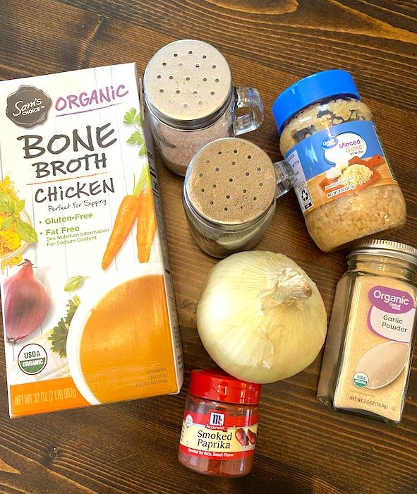chicken broth, salt, pepper, minced garlic, garlic powder, smoked paprika, and onioin