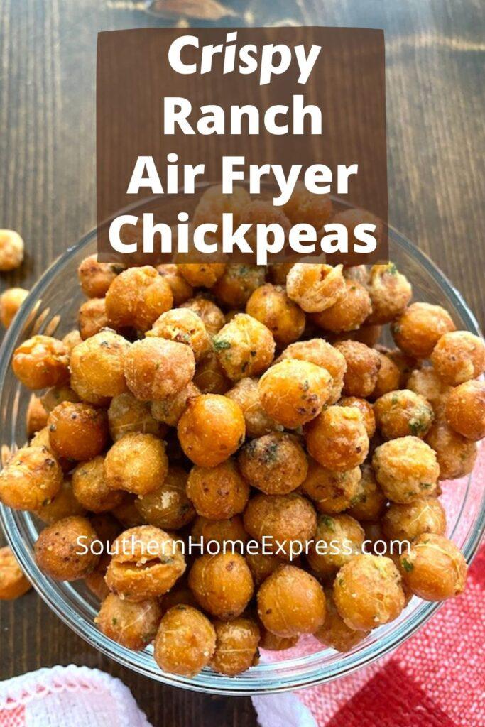 bowl of crispy air fryer ranch chickpeas