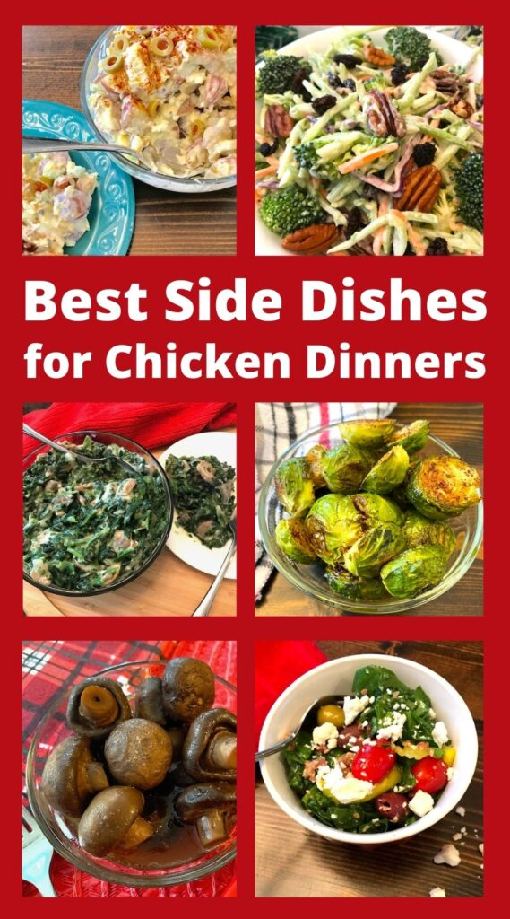 variety of vegetables and salads that are perfect side dishes to go with chicken dinners