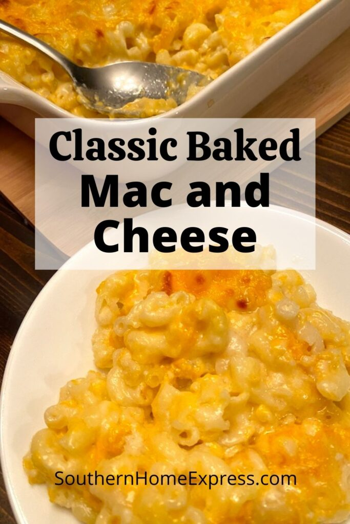 pan and dish of classic baked macaroni and cheese