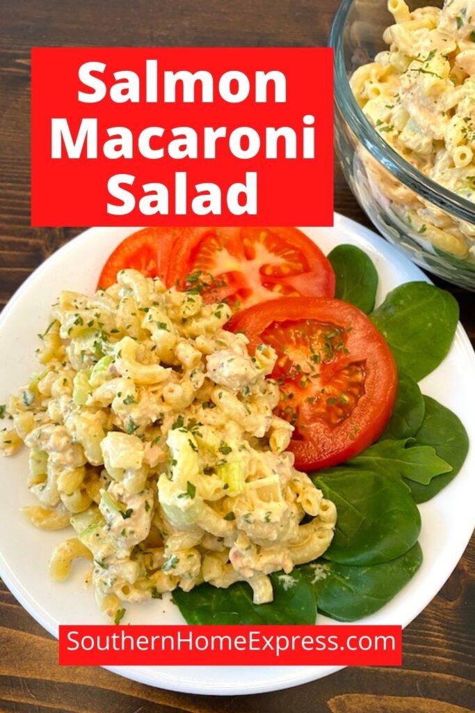 plate of salmon macaroni salad beside a bowl of it