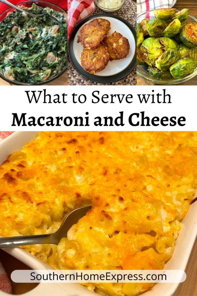 dishes to serve with macaroni and cheese