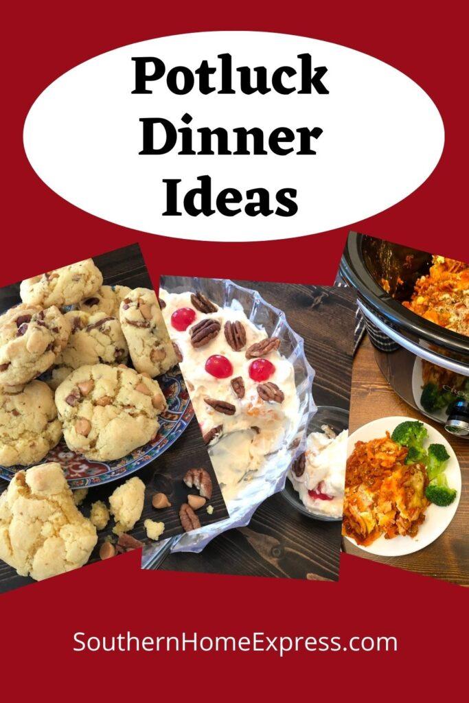 potluck dinner ideas: cookies, fruit salad, and lasagna