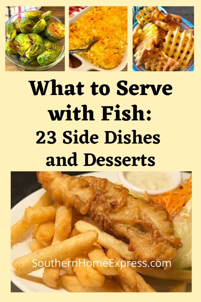 fried fish and fries with a variety of other side dishes