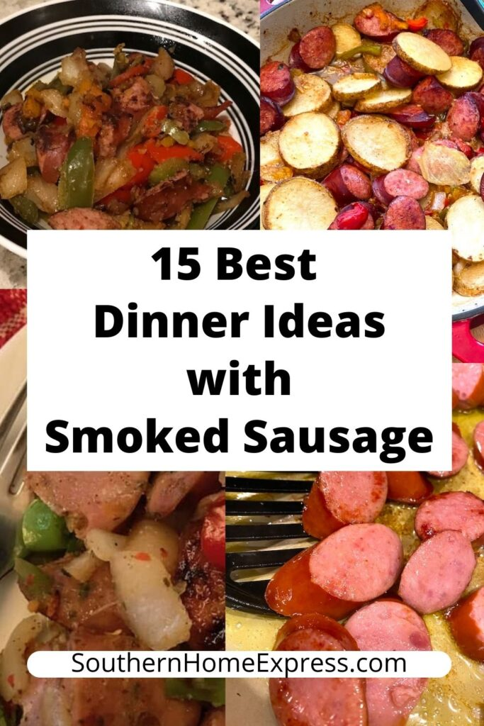 smoked sausage with a variety of dishes