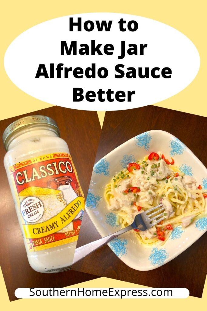 jar of alfredo sauce next to a bowl of chicken alfredo fettuccini